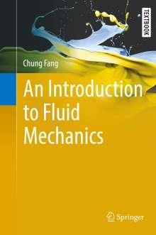 Chung Fang: An Introduction to Fluid Mechanics, Buch