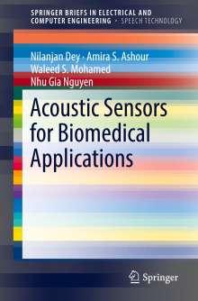 Nilanjan Dey: Acoustic Sensors for Biomedical Applications, Buch