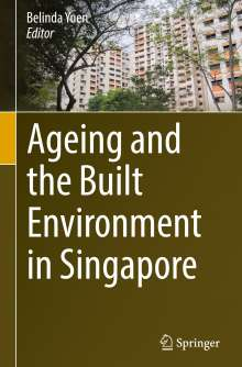 Ageing and the Built Environment in Singapore, Buch