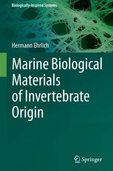 Hermann Ehrlich: Marine Biological Materials of Invertebrates Origin, Buch