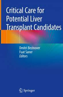 Critical Care for Potential Liver Transplant Candidates, Buch
