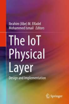 The IoT Physical Layer, Buch