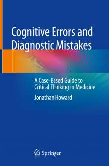 Jonathan Howard: Cognitive Errors and Diagnostic Mistakes, Buch