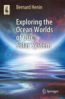 Bernard Henin: Exploring the Ocean Worlds of Our Solar System, Buch