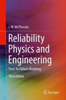 J. W. McPherson: Reliability Physics and Engineering, Buch