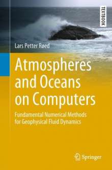 Lars Petter Røed: Atmospheres and Oceans on Computers, Buch