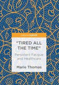 """Marie Thomas: """"Tired all the Time"""", Buch"""
