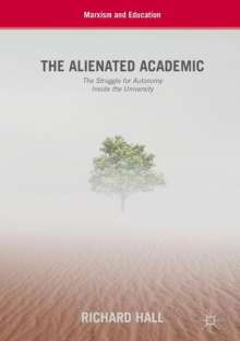 Richard Hall: The Alienated Academic, Buch