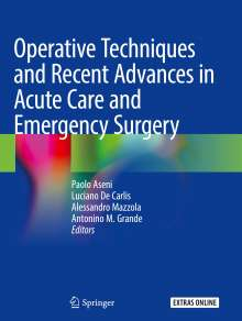 Operative Techniques and Recent Advances in Acute Care and Emergency Surgery, Buch