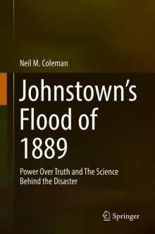 Neil M. Coleman: Johnstown's Flood of 1889, Buch