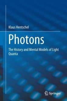 Klaus Hentschel: Photons, Buch