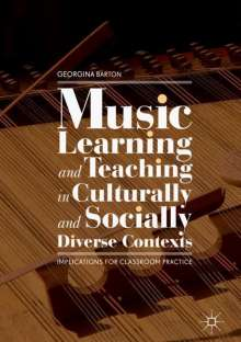 Georgina Barton: Music Learning and Teaching in Culturally and Socially Diverse Contexts, Buch