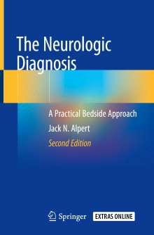 Jack N. Alpert: The Neurologic Diagnosis, Buch