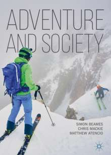 Simon Beames: Adventure and Society, Buch