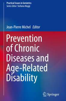 Prevention of Chronic Diseases and Age-Related Disability, Buch