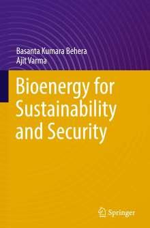 Basanta Kumara Behera: Bioenergy for Sustainability and Security, Buch