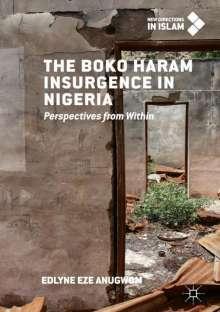 Edlyne Eze Anugwom: The Boko Haram Insurgence In Nigeria, Buch