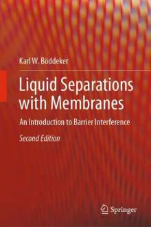 Karl W. Böddeker: Liquid Separations with Membranes, Buch