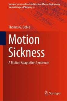 Thomas G. Dobie: Motion Sickness, Buch