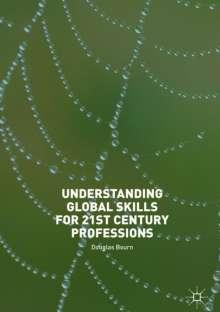 Douglas Bourn: Understanding Global Skills for 21st Century Professions, Buch