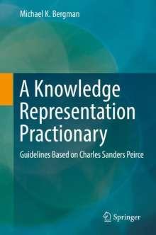 Michael K. Bergman: A Knowledge Representation Practionary, Buch