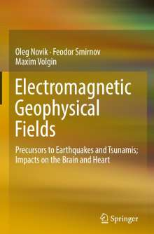 Oleg Novik: Electromagnetic Geophysical Fields, Buch