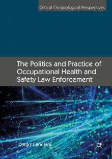 Diego Canciani: The Politics and Practice of Occupational Health and Safety Law Enforcement, Buch