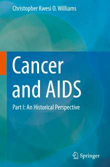 Christopher Kwesi O. Williams: Cancer and AIDS, Buch
