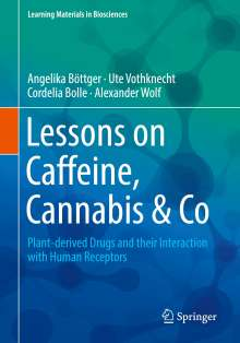 Angelika Böttger: Lessons on Caffeine, Cannabis & Co, Buch