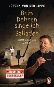 Jürgen von der Lippe: Beim Dehnen singe ich Balladen, Buch