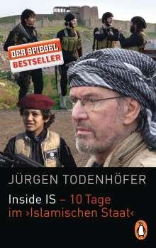 Jürgen Todenhöfer: Inside IS - 10 Tage im 'Islamischen Staat', Buch
