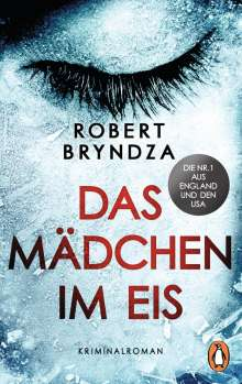 Robert Bryndza: Das Mädchen im Eis, Buch