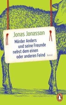 Jonas Jonasson: Mörder Anders und seine Freunde nebst dem einen oder anderen Feind, Buch