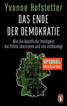 Yvonne Hofstetter: Das Ende der Demokratie, Buch