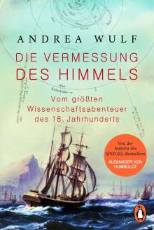Andrea Wulf: Die Vermessung des Himmels, Buch