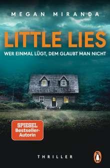 Megan Miranda: LITTLE LIES - Wer einmal lügt, dem glaubt man nicht, Buch