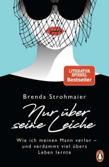 Brenda Strohmaier: Nur über seine Leiche, Buch