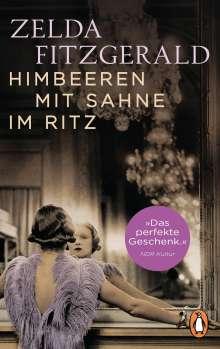 Zelda Fitzgerald: Himbeeren mit Sahne im Ritz, Buch