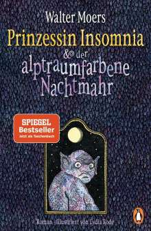 Walter Moers: Prinzessin Insomnia & der alptraumfarbene Nachtmahr, Buch
