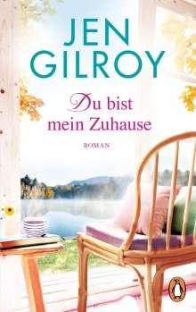 Jen Gilroy: Du bist mein Zuhause, Buch