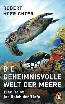 Robert Hofrichter: Die geheimnisvolle Welt der Meere, Buch