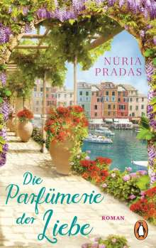 Núria Pradas: Die Parfümerie der Liebe, Buch