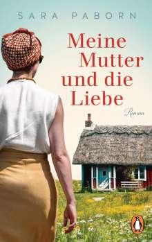 Sara Paborn: Meine Mutter und die Liebe, Buch