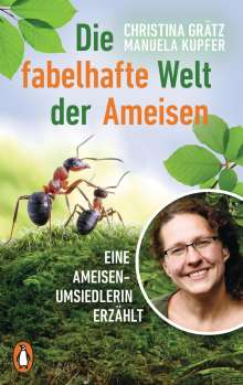 Christina Grätz: Die fabelhafte Welt der Ameisen, Buch