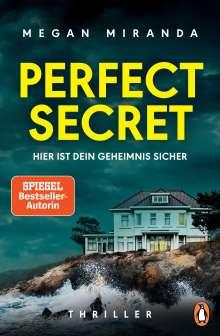 Megan Miranda: Perfect Secret - Hier ist Dein Geheimnis sicher, Buch