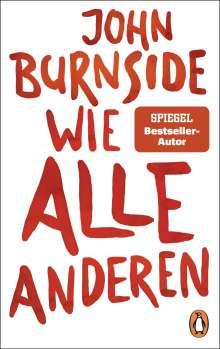 John Burnside: Wie alle anderen, Buch