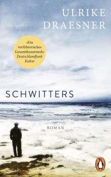 Ulrike Draesner: Schwitters, Buch