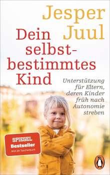 Jesper Juul: Dein selbstbestimmtes Kind, Buch