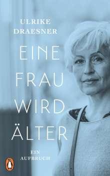 Ulrike Draesner: Eine Frau wird älter, Buch