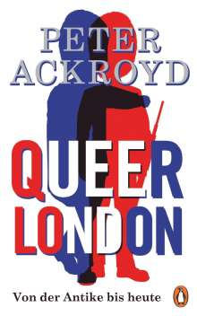 Peter Ackroyd: Queer London, Buch